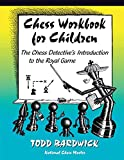 Best Chess Book For Kids - Chess Workbook for Children: The Chess Detective's Introduction Review
