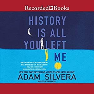 History Is All You Left Me Audiobook