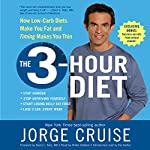 The 3-Hour Diet: How Low-Carb Diets Make You Fat and Timing Makes You Thin | Jorge Cruise