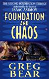 Foundation and Chaos: The Second Foundation Trilogy (Second Foundation Trilogy Series)