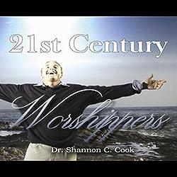 21st Century Worshippers