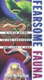 img - for Fearsome Fauna: A Field Guide to the Creatures That Live in You by Roger M. Knutson (1999-04-26) book / textbook / text book