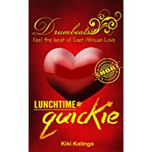 Lunchtime Quickie (Drumbeats Short Book 1)