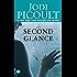 Second Glance: A Novel