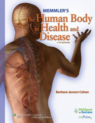 Download By Barbara Janson Cohen BA MEd - Memmler's The Human Body in Health and Disease (11th Edition) (8/30/08) pdf epub