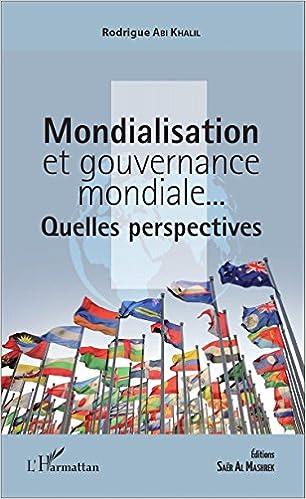 Obtenir un eBook Mondialisation et gouvernance mondiale... ePub