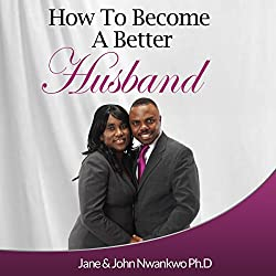 How to Become a Better Husband