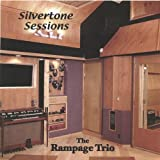 Silvertone Sessions by Rampage Trio (2005-04-20)
