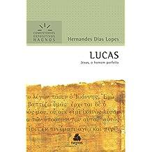 Lucas: Jesus, o homem perfeito