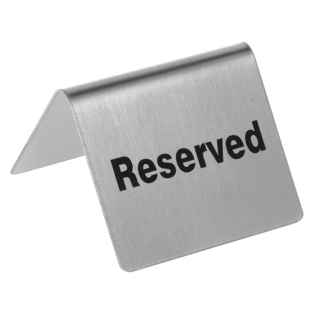 HUBERT Reserved Table Tent Sign Stainless Steel - 2 1/2 W x 2'' D x 2 3/16 H
