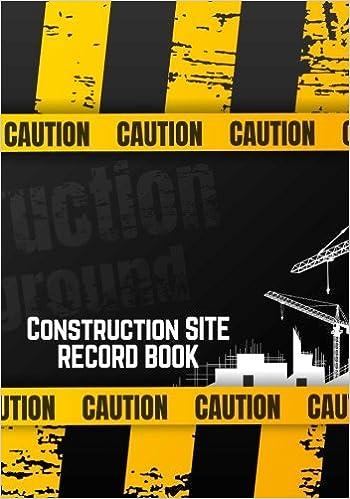 construction site record book daily activity log book jobsite