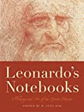 Leonardo's Notebooks: Writing and Art of the Great Master