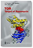 TOR: Target of Rapamycin (Current Topics in Microbiology and Immunology)