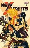 New Mutants Vol. 6: De-Animator (New Mutants (2009-2011))
