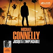 Jusqu'à l'impensable (Harry Bosch 21) | Michael Connelly