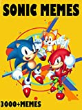 Memes: Ultimate Sonic the Hedgehog Memes & Jokes 2017 - Memes Free, Memes Xl, Sonic Mania, Pikachu Books