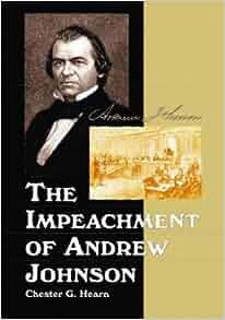 Andrew Johnson Impeachment?