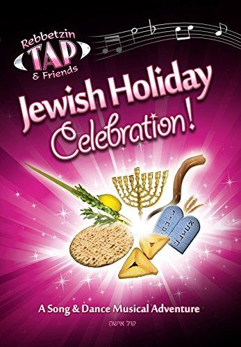 Jewish Holiday Celebration-Rebbetzin Tap by