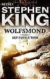Der Dunkle Turm, Band 5: Wolfsmond