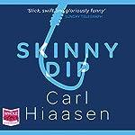 Skinny Dip   Carl Hiaasen