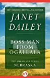 Front cover for the book Boss Man from Ogallala by Janet Dailey