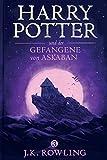 Harry Potter und der Gefangene von Askaban (Die Harry-Potter-Buchreihe) (German Edition)