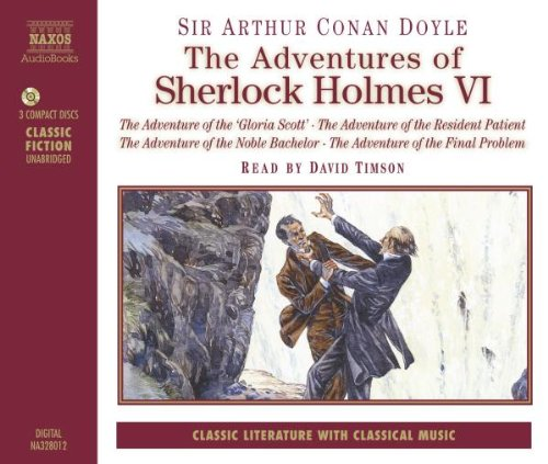 Adventures of Sherlock Holmes, Vol. 6: The Adventure of the Gloria Scott / The Adventure of the Resident Patient / The Adventure of the Noble Bachelor / The Adventure of the Final Problem pdf