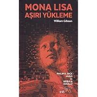 Mona Lisa Asiri Yükleme: Philip K. Dick Hugo ve Nebula Ödülü