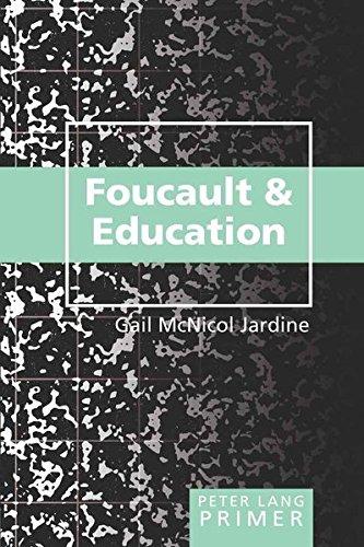 Foucault and Education Primer (Peter Lang Primer)
