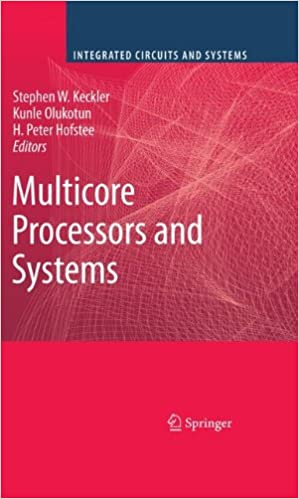 multicore processors and systems keckler stephen w kunle olukotun hofstee h peter