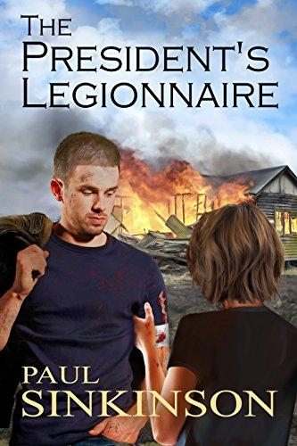 Book: The President's Legionnaire by Paul Sinkinson