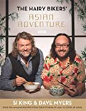 img - for The Hairy Bikers' Asian Adventure: Over 100 Amazing Recipes from the Kitchens of Asia to Cook at Home book / textbook / text book