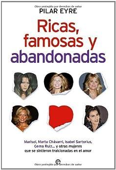 Amazon.com: Ricas, famosas y abandonadas (Spanish Edition) eBook