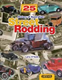History of Australian Street Rodding, Larry O'Toole, 0949398667