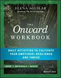 img - for The Onward Workbook: Daily Activities to Cultivate Your Emotional Resilience and Thrive book / textbook / text book