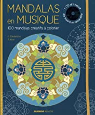 Mandalas en musique : 100 mandalas créatifs à colorier (1CD audio) par Gilles Diederichs