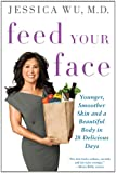 Feed Your Face, Jessica Wu, 125000344X