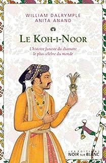 Le Koh-i-Noor : l'histoire funeste du diamant le plus célébre du monde