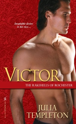 Victor (The Rakehells of Rochester)