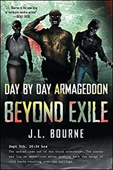 Beyond Exile: Day by Day Armageddon by [Bourne, J. L.]