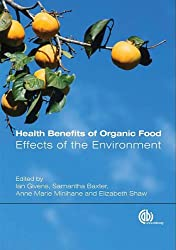 Health Benefits of Organic Food: Effects of the Environment