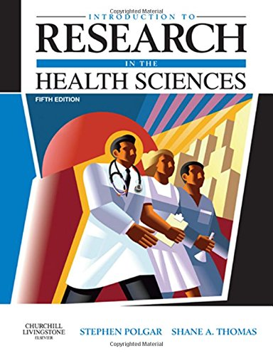 Introduction to Research in the Health Sciences (Introduction To Research In The Health Sciences Polgar)