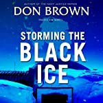 Storming the Black Ice: Pacific Rim, Book 3 | Don Brown