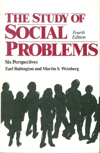 The Study of Social Problems: Six Perspectives