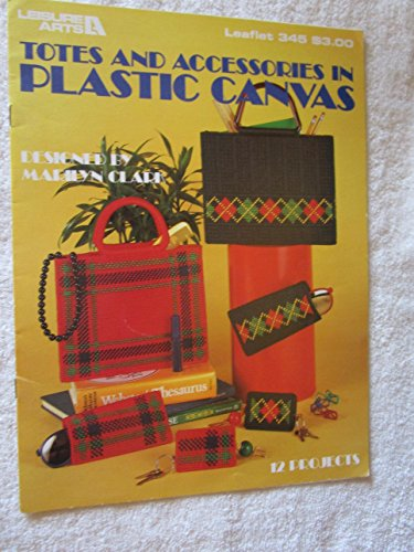 Leaflet Canvas - Totes and Accessories in Plastic Canvas Leaflet 345