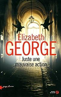 Juste une mauvaise action : roman, George, Elizabeth