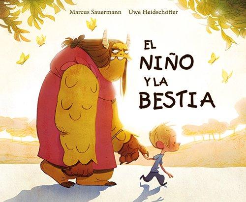 El Niño Y La Bestia (Spanish Edition) (Picarona)