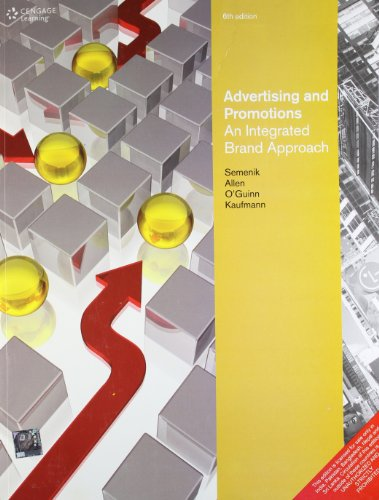Advertising and Promotions: An Integrated Brand Approach 6/ed