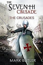 The Seventh Crusade (The Crusades Book 4)
