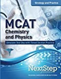 img - for MCAT Chemistry and Physics: Strategy and Practice: Timed Practice for the Revised MCAT book / textbook / text book